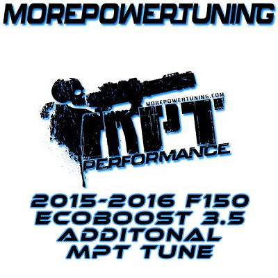 Additional MPT Tunes for 2015-2016 Ford F150 Ecoboost 3.5L w/ nGauge Programmers