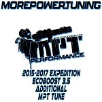 Additional MPT Tunes for 2015-2017 Ford Expedition Ecoboost 3.5L w/ nGauge Programmers